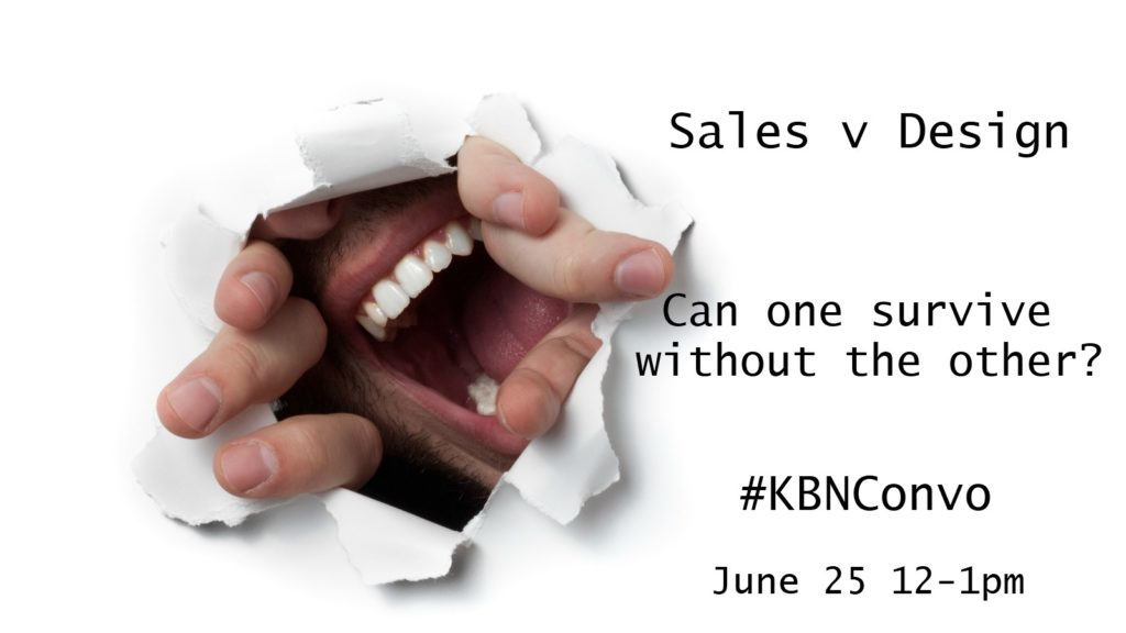 #KBNConvo talks sales versus design